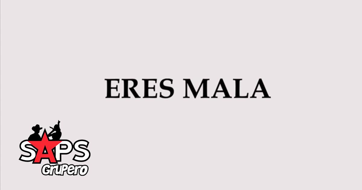 JOVANNY CADENA Y SU ESTILO PRIVADO, ERES MALA,