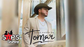ESTAS GANAS DE TOMAR, LENIN RAMIREZ