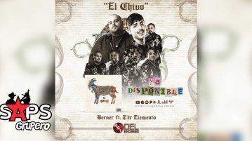 EL CHIVO, BERNER, T3R ELEMENTO