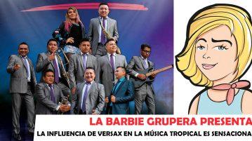 Grupo Versax - La Barbie Grupera