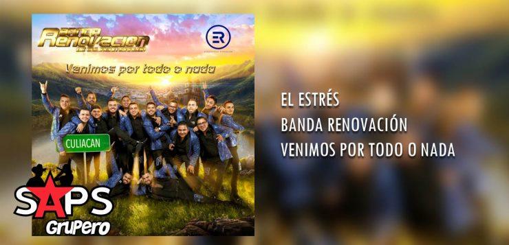 BANDA RENOVACIÓN, EL ESTRÉS