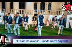 EL NIÑO DE LA TUNA, BANDA TIERRA SAGRADA