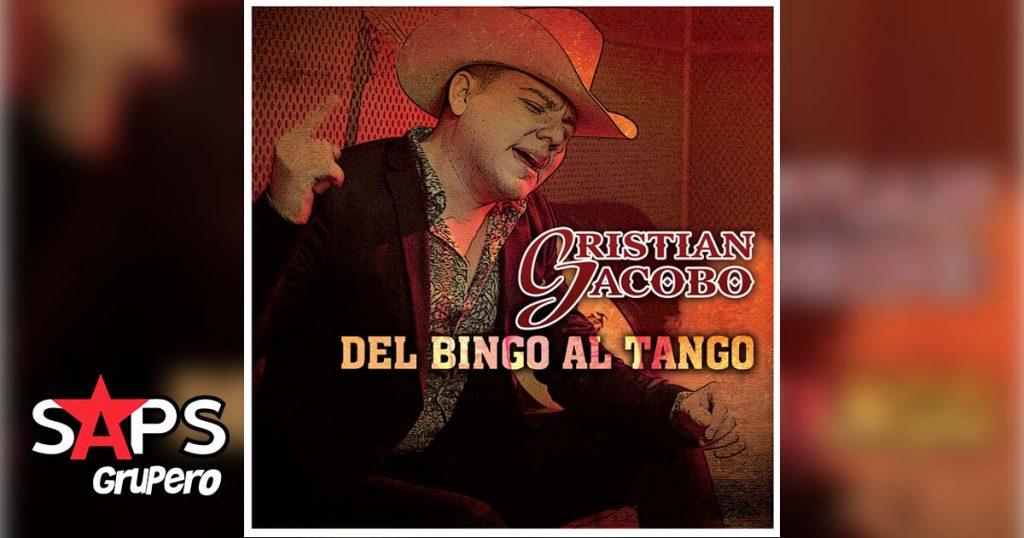 CRISTIAN JACOBO, DEL BINGO AL TANGO