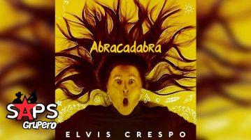 ELVIS CRESPO, ABRACADABRA