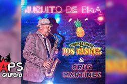 El Súper Show De Los Váskez, JUGUITO DE PIÑA, CRUZ MARTÍNEZ