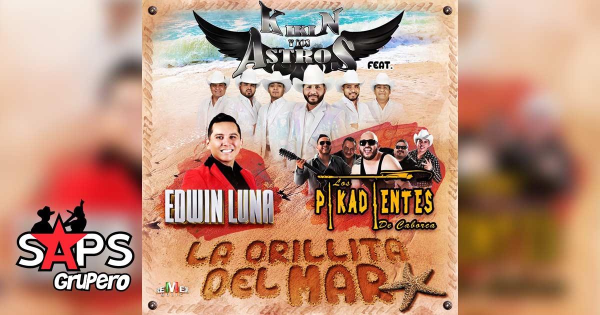 LA ORILLITA DEL MAR - KIKIN Y LOS ASTROS FT. EDWIN LUNA, LOS PIKADIENTES DE CABORCA
