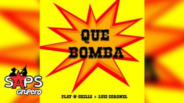 QUE BOMBA - PLAY-N-SKILLZ FT. LUIS CORONEL