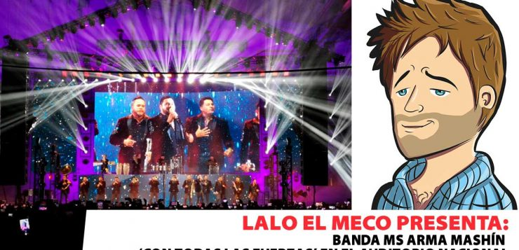 LALO EL MECO, BANDA MS,