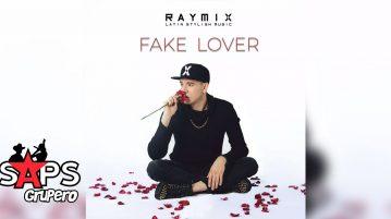 RAYMIX, FAKE LOVER,