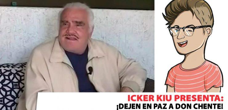 VICENTE FERNÁNDEZ, ICKER KIU