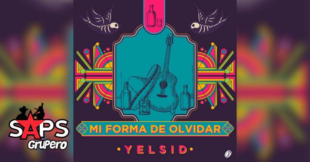 YELSID, MI FORMA DE OLVIDAR