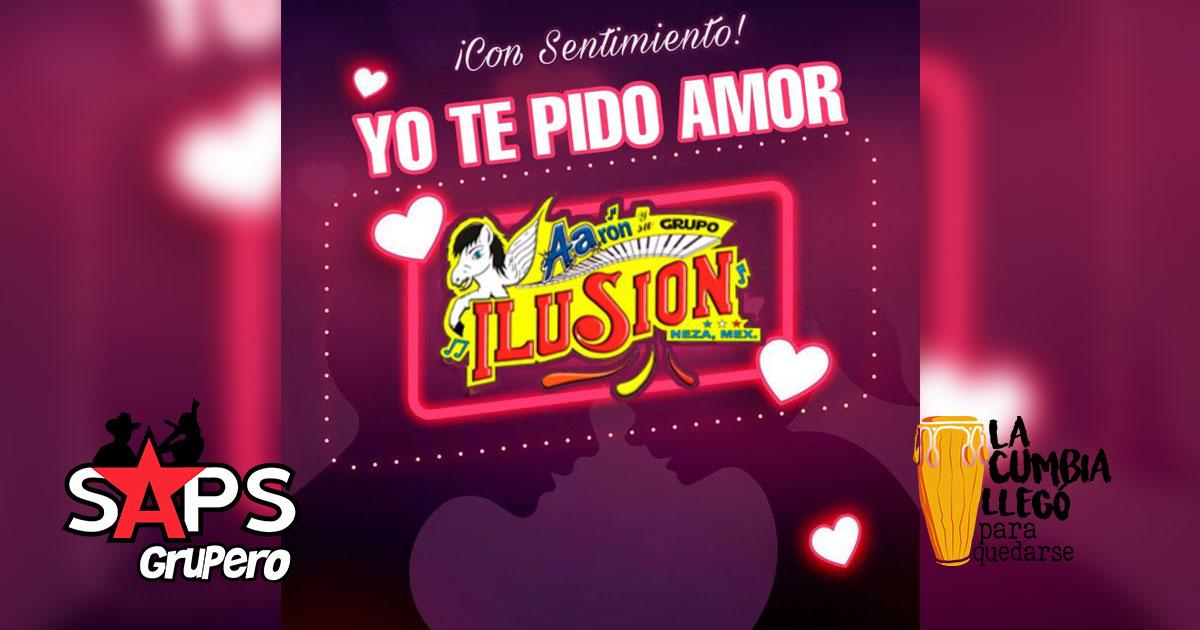 """""""YO TE PIDO AMOR"""" - Aarón y Su Grupo Ilusión"""