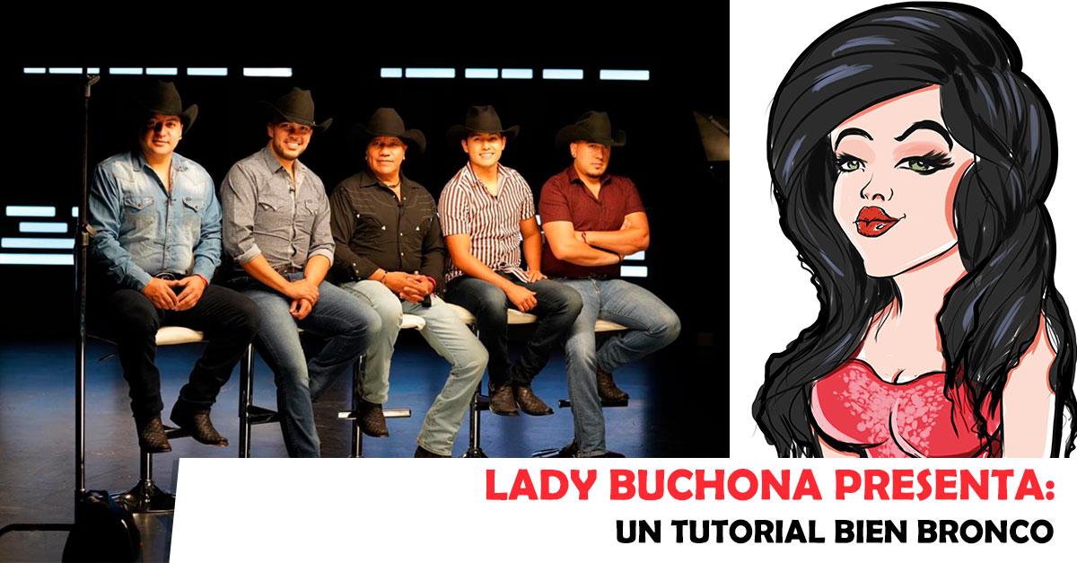 Lady Buchona - Bronco