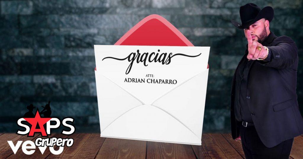 ADRIAN CHAPARRO, GRACIAS