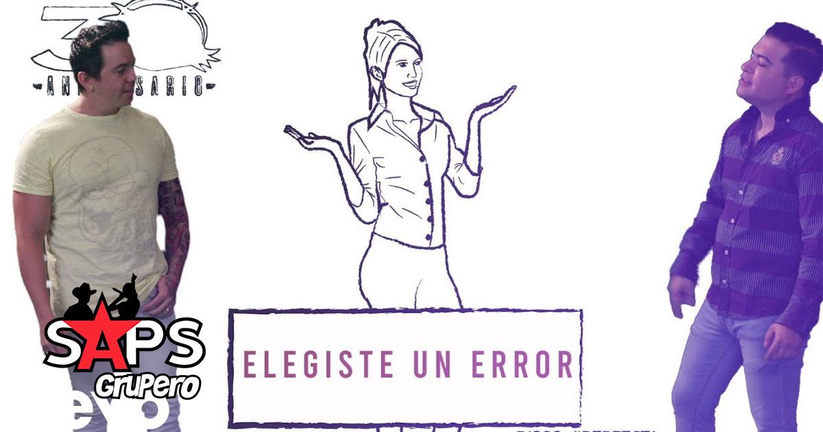 BANDA LOS RECODITOS, ELEGISTE UN ERROR,