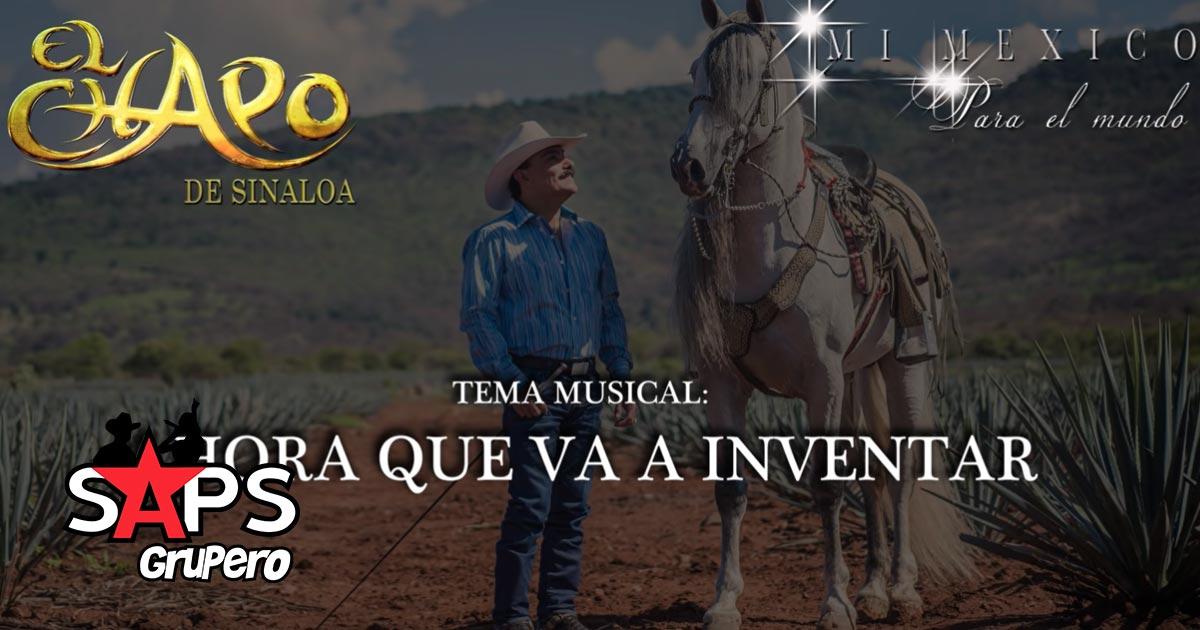 AHORA QUE VA A INVENTAR, EL CHAPO DE SINALOA
