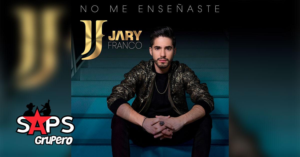 NO ME ENSEÑASTE, JARY FRANCO