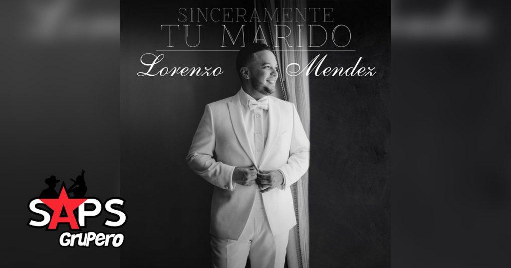 SINCERAMENTE TU MARIDO, LORENZO MÉNDEZ