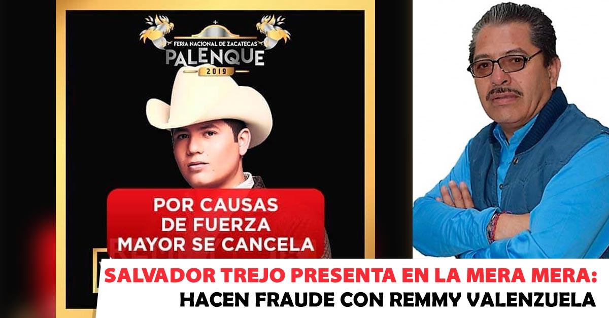 REMMY VALENZUELA, LA MERA MERA, SALVADOR TREJO