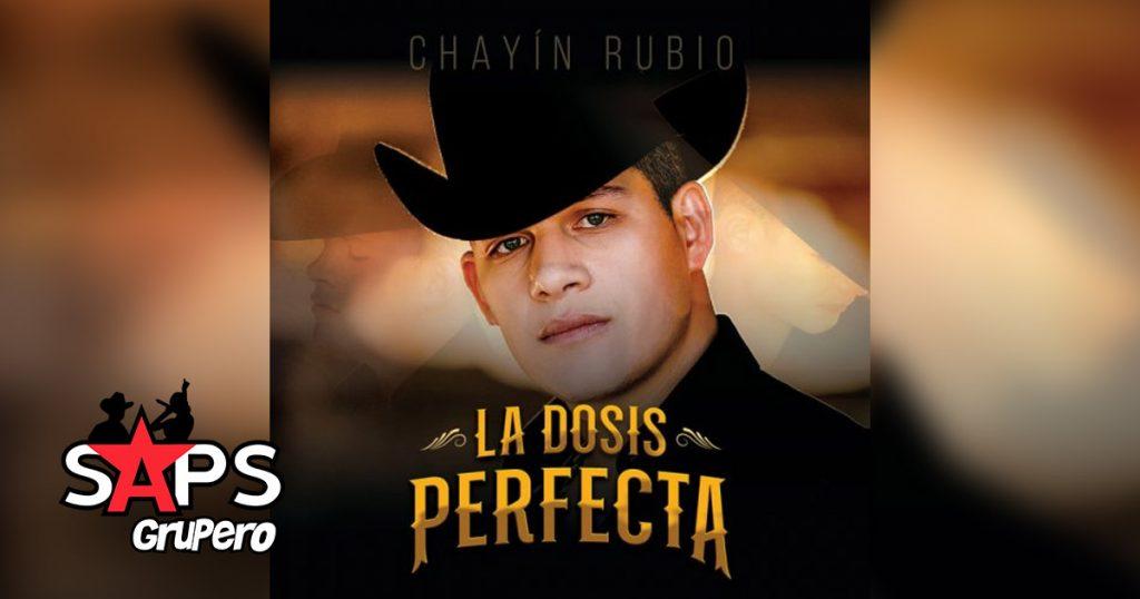 LA DOSIS PERFECTA, CHAYÍN RUBIO