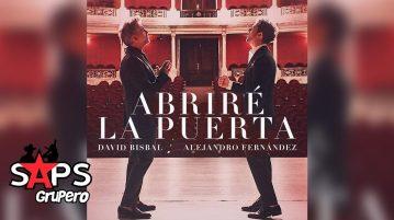 ABRIRÉ LA PUERTA, DAVID BISBAL, ALEJANDRO FERNÁNDEZ