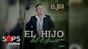 EL JOSI, EL HIJO DEL MONTE