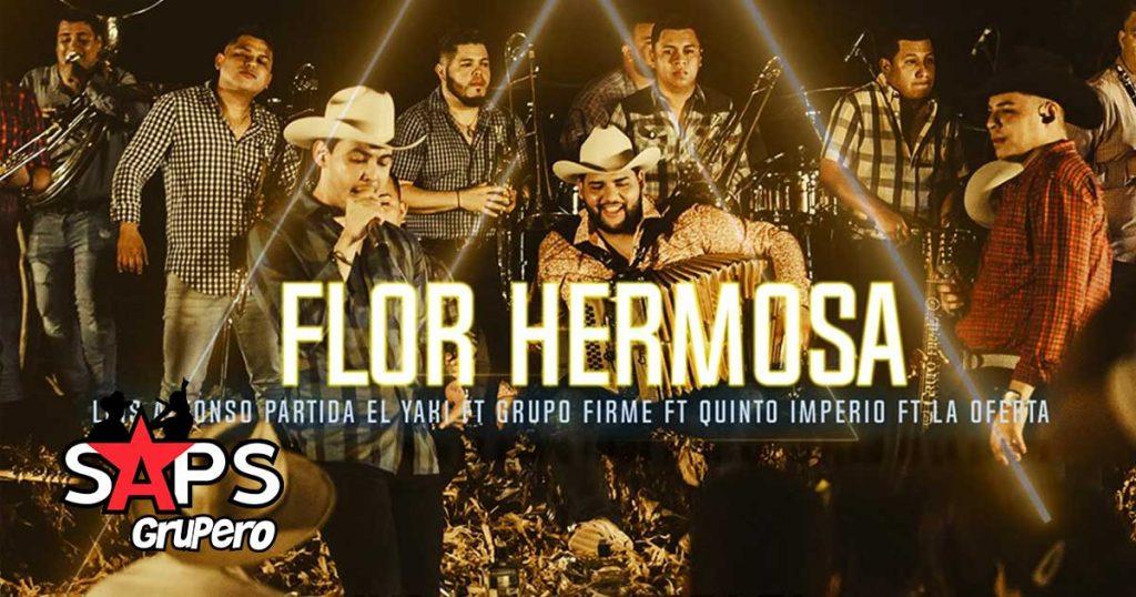 FLOR HERMOSA, EL YAKI, GRUPO FIRME, QUINTO IMPERIO, LA OFERTA
