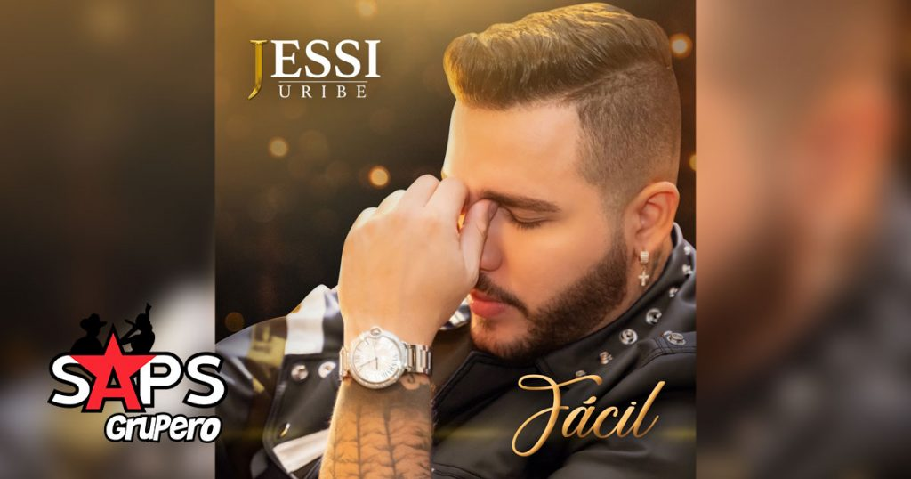 FÁCIL, JESSI URIBE