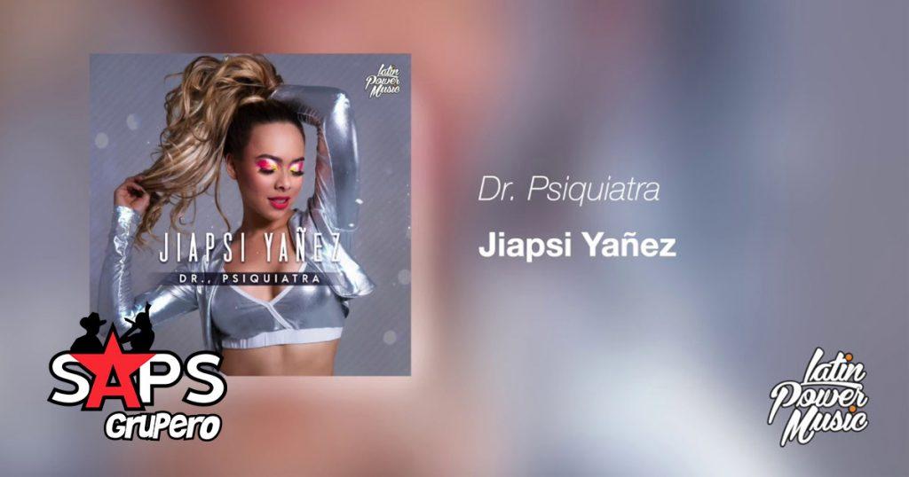 JIAPSI YAÑEZ, DR. PSIQUIATRA