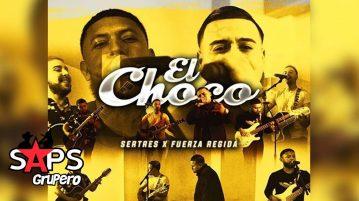 EL CHOCO, SERTRES, FUERZA REGIDA