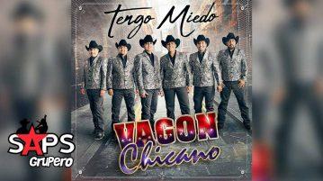 Vagón Chicano, TENGO MIEDO