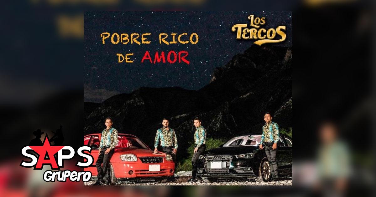 """Los Tercos - """"Pobre Rico De Amor"""""""