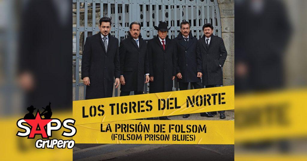 Los Tigres del Norte, LA PRISIÓN DE FOLSOM, LA JAULA DE ORO