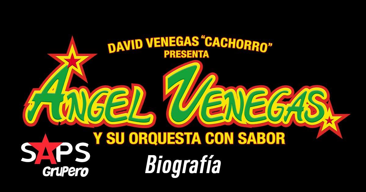 Ángel Venegas y Su Orquesta Con Sabor – BIOGRAFÍA