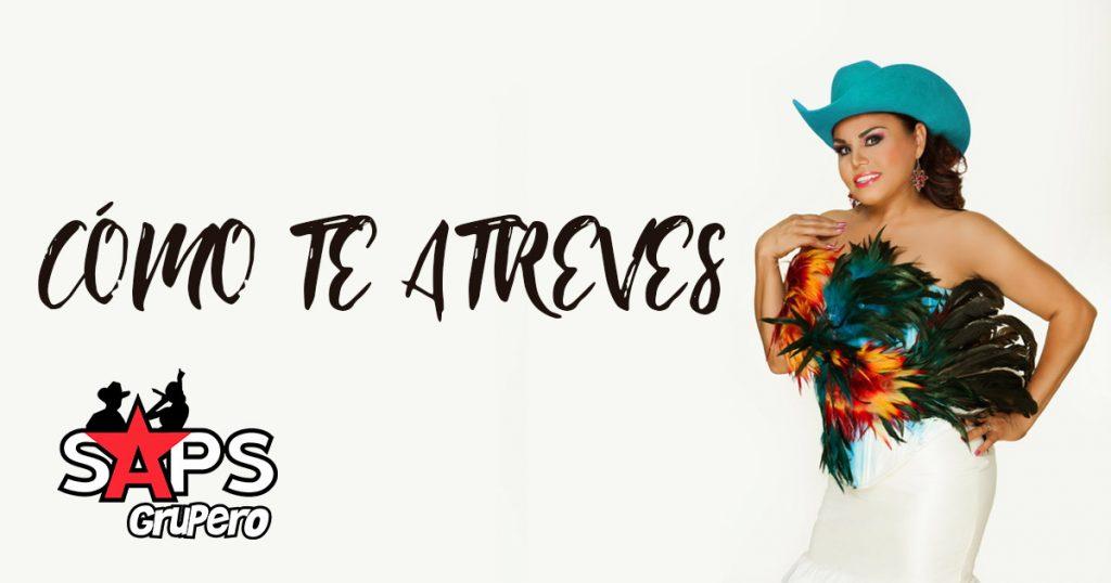 """ADELA FERNÁNDEZ """"LA GALLERA"""", CÓMO TE ATREVES"""