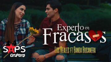 EXPERTO EN FRACASOS, LOS REALES, BANDA BUCANERA