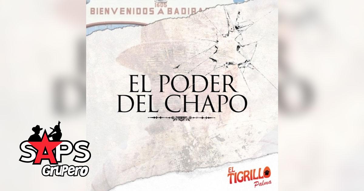 EL PODER DEL CHAPO, EL TIGRILLO PALMA