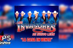 LOS INVASORES DE NUEVO LEÓN, LA CASA EN VENTA