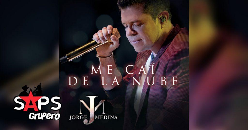 ME CAÍ DE LA NUBE, JORGE MEDINA