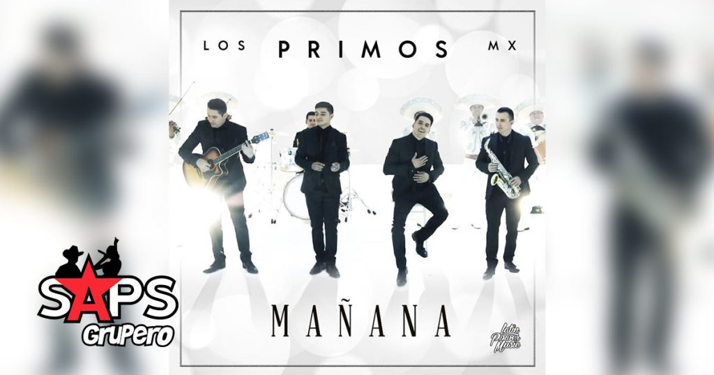 MAÑANA, LOS PRIMOS MX
