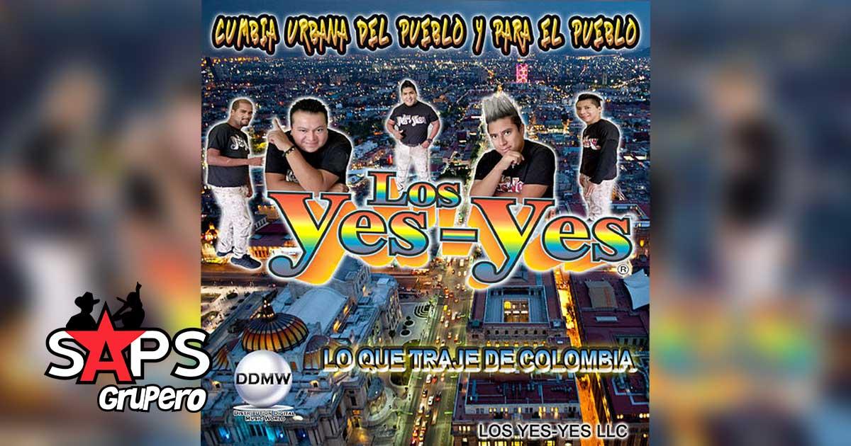 LO QUE TRAJE DE COLOMBIA, LOS YES YES - Biografía