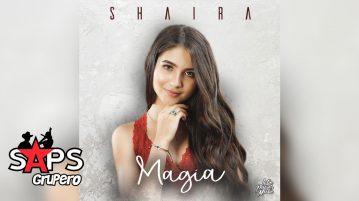 MAGIA, SHAIRA
