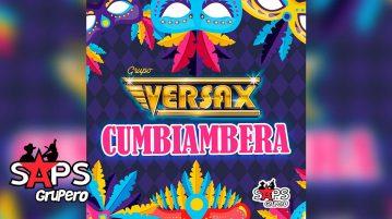 CUMBIAMBERA, GRUPO VERSAX