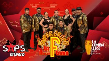 "Súper Grupo F ""La Nueva Flama"""