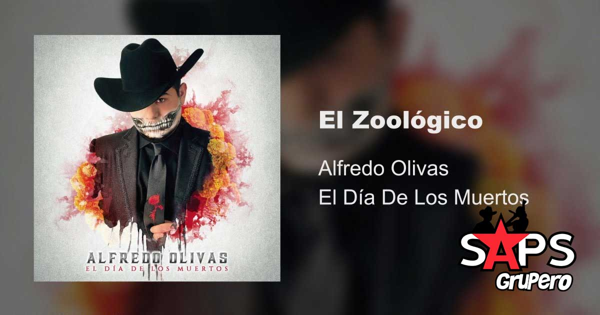 EL ZOOLÓGICO, ALFREDO OLIVAS