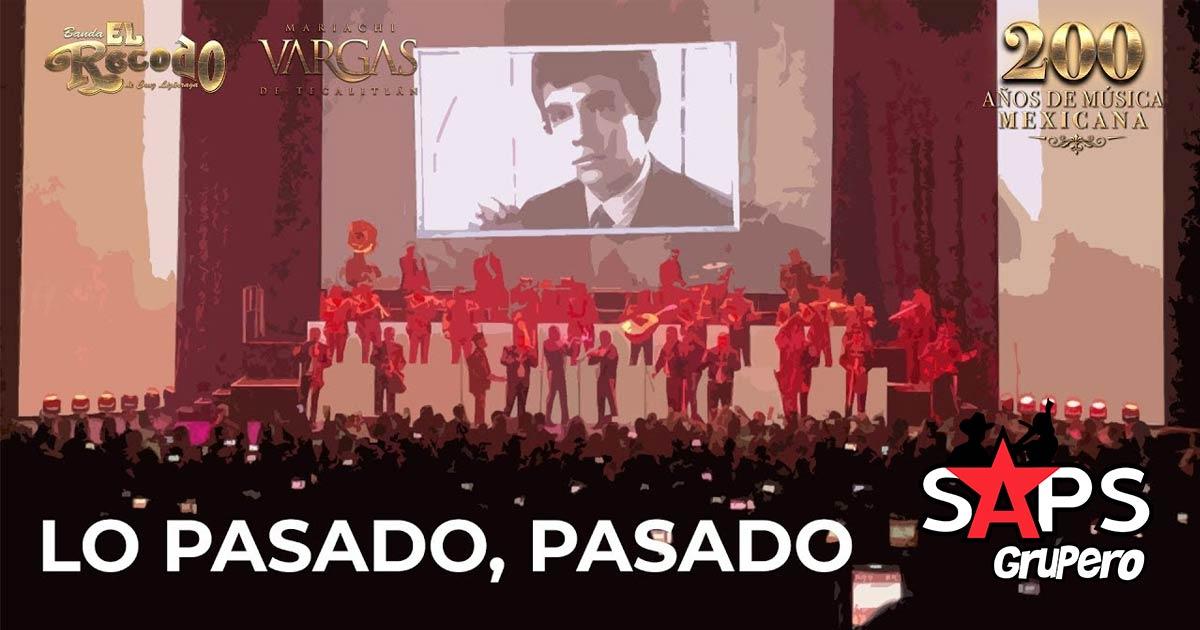 LO PASADO PASADO, EL RECODO, MARIACHI VARGAS DE TECALITLÁN