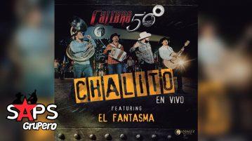 CHALITO, EL FANTASMA, CALIBRE 50