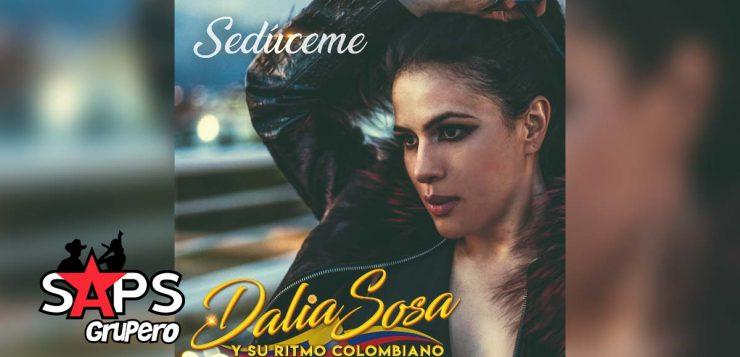 SEDÚCEME, DALIA SOSA Y SU RITMO COLOMBIANO