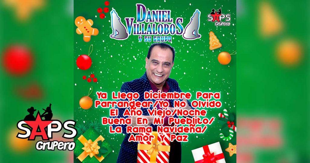 YA LLEGÓ DICIEMBRE PARA PARRANDEAR, DANIEL VILLALOBOS