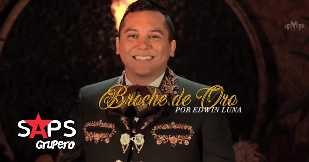 BROCHE DE ORO, EDWIN LUNA Y LA TRAKALOSA DE MONTERREY
